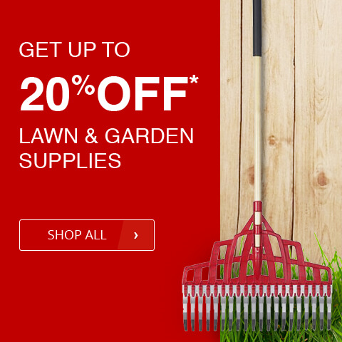 get up to 20% off on lawn and garden supplies