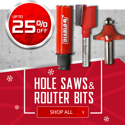 Up to 25% Off on Hole Saws and Router Bits